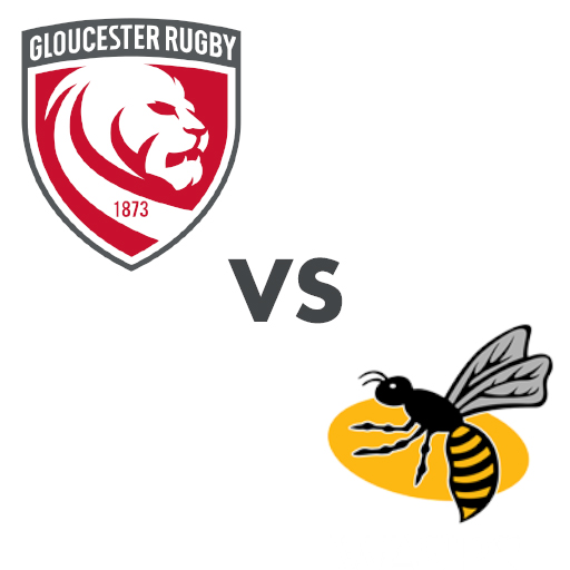 Gloucester vs Wasps